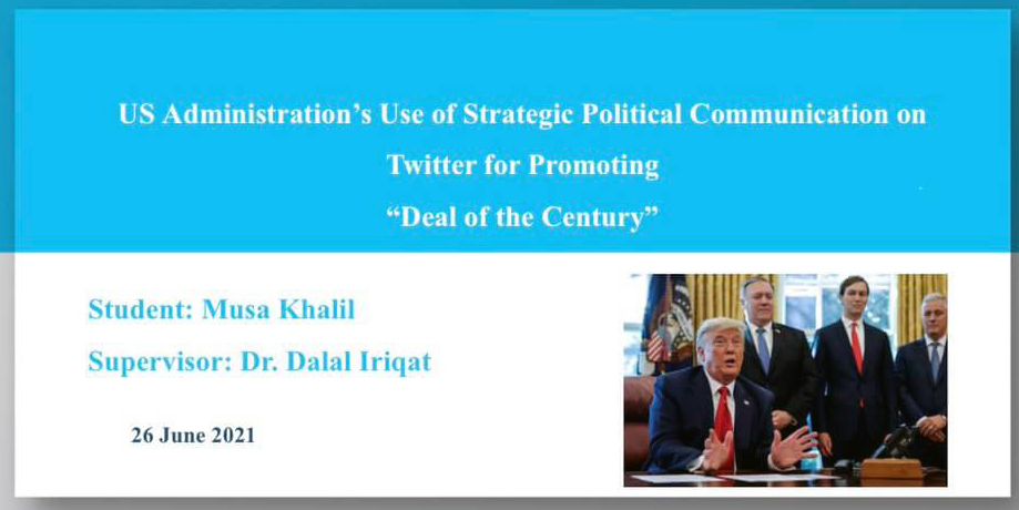 """Thesis Defense about the US Usage of Strategic Political Communication via """"Twitter"""" in Promoting the """"Deal of the Century"""""""