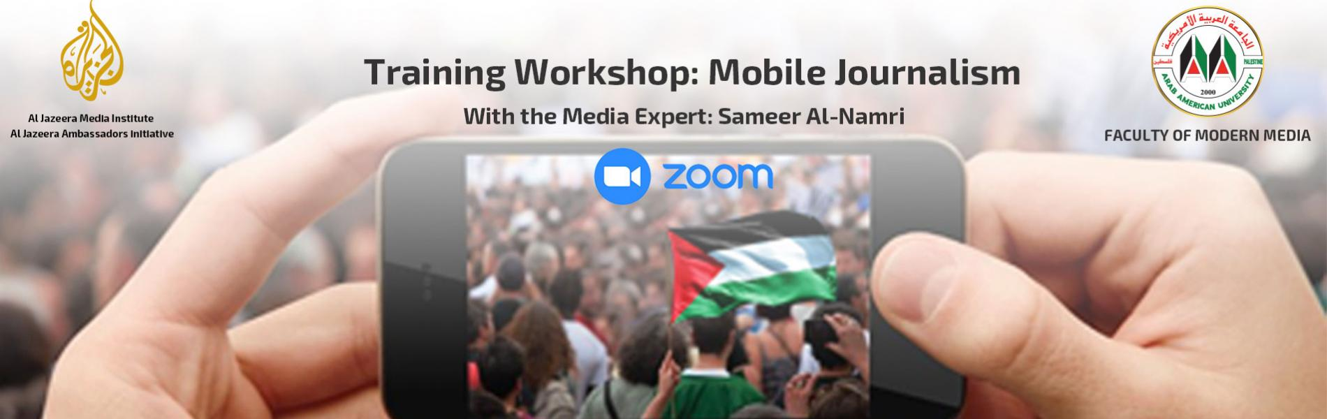 Announcement: A Mobile Journalism Course (through ZOOM) under Collaboration with Al Jazeera Media Institute
